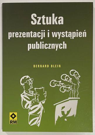 Sztuka prezentacji i wystapień publicznych Bernard Blein