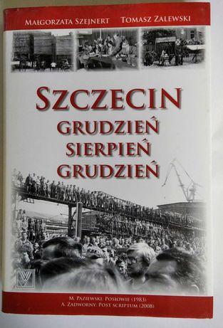 Historia Szczecina:  Grudzień-Sierpień-Grudzień