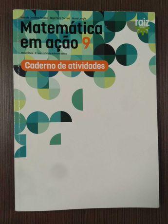 Matemática em ação 9 - Caderno de Atividades - Matemática 9º Ano