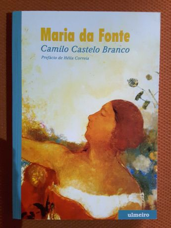 Camilo: Maria da Fonte/ Andrade Corvo: Perigos / Garrett
