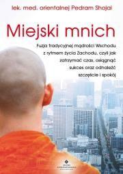 Miejski mnich Autor: Shojai Pedram