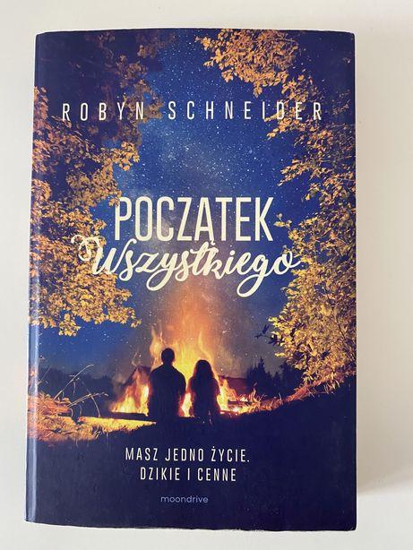 """""""Początek wszystkiego"""" Robyn Schneider"""