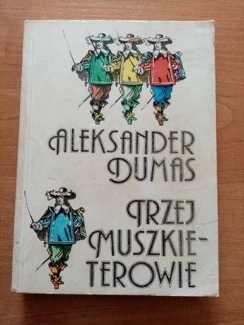 Aleksander Dumas  Trzej muszkieterowie