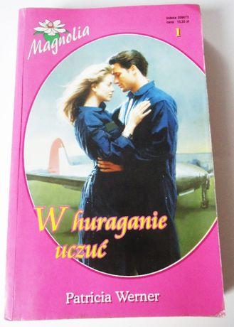 """Magnolia 1 """"W huraganie uczuć"""" Patricia Werner"""