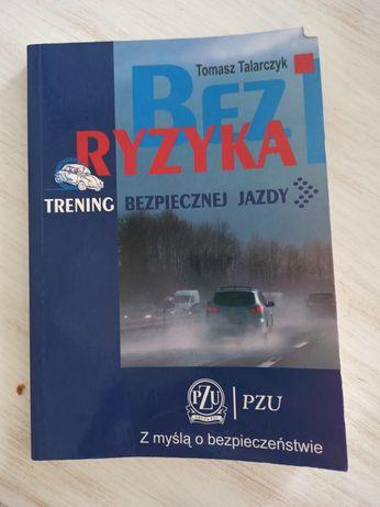 Książka Bez ryzyka Trening bezpiecznej jazdy