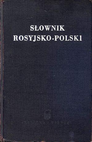 Słownik rosyjsko-polski - pod red. I. H. Dworeckiego