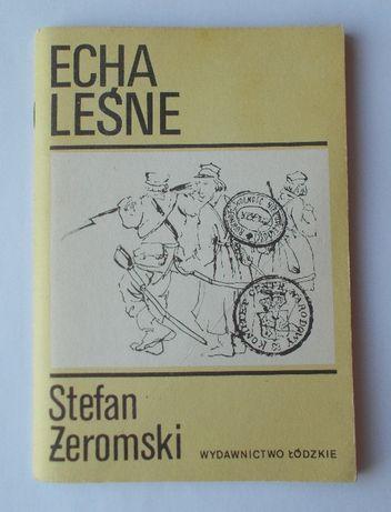 OKAZJA! Książka Echa leśne - Stefan Żeromski - Wydawnictwo Łódzkie