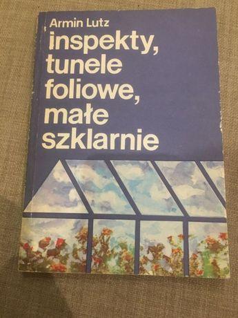 Armin Lutz - Inspekty, tunele foliowe, małe szklarnie