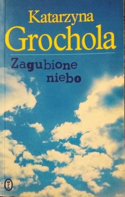 """Katarzyna Grochola - """"Zagubione niebo"""" OKAZJA!"""