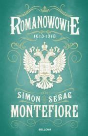 Romanowowie 1613-.1918 Autor: Montefiore Simon Sebag