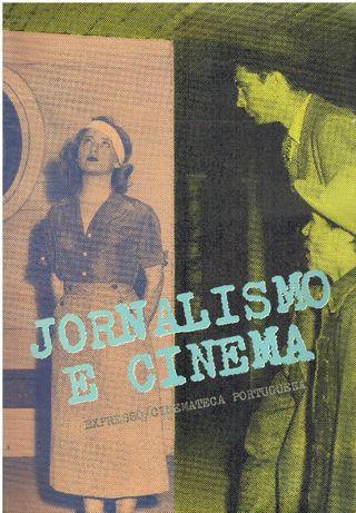 1033 JORNALISMO E CINEMA Organização de João Bérnard da Costa