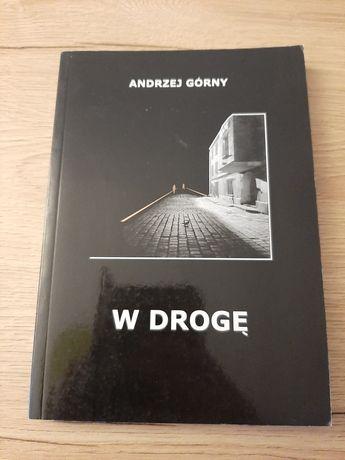 W drogę Andrzej Górny