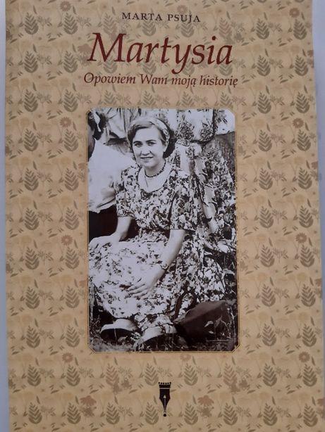 Autobiografia - Martysia. Opowiem Wam moją historię. Marta Psuja