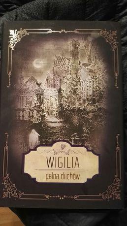 Wigilia pełna duchów - M.R. James, Artur Conan Doyle...