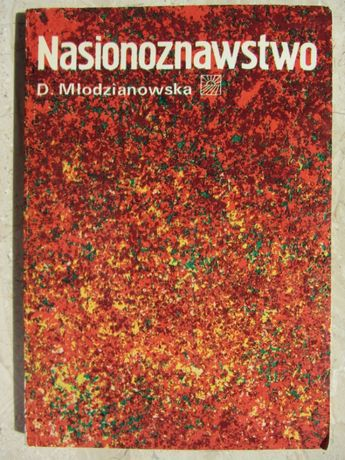 Nasionoznawstwo - Danuta Młodzianowska