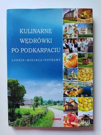 Kulinarne wędrówki po Podkarpaciu. Ludzie, miejsca, potrawy