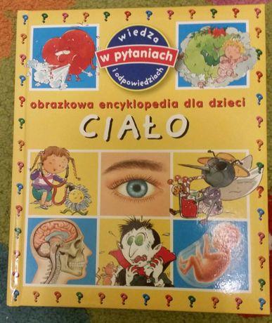 Encyklopedia obrazkowa dla dzieci Ciało .