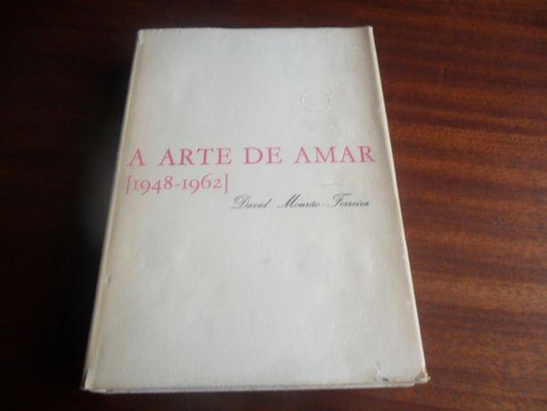 """""""A Arte de Amar - 1948 a 1962 de David Mourão-Ferreira - 2ª Ed. 1973"""