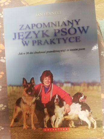 Zapomniany jezyk psów w praktyce ~Jan Fennell
