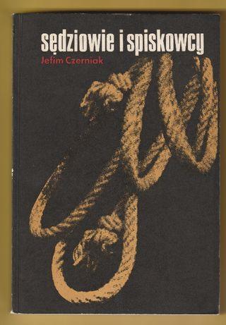 Sędziowie i spiskowcy - Jefim Czerniak - 1988