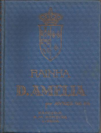 História documentada da Rainha D. Amélia