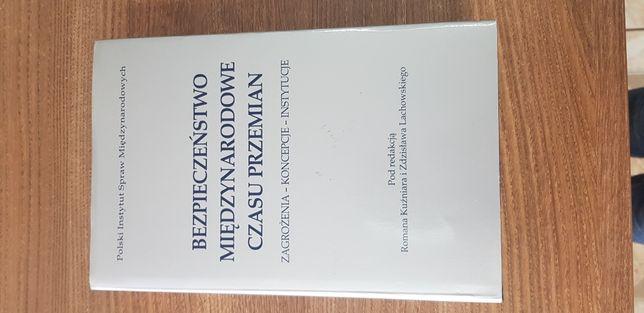 Książka Bezpieczeństwo Międzynarodowe Czasu Przemian