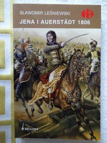 Jena i Auerstadt 1806 - Sł.Leśniewski Historyczne Bitwy HB _NOWA