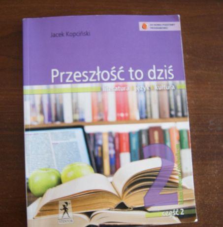 Język Polski Przeszłość To Dziś. Podręcznik do klasy 2, część 2