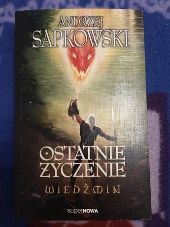 Andrzej Sapkowski Wiedźmin Ostatnie życzenie