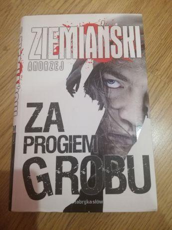 Za progiem grobu Andrzej Ziemiański