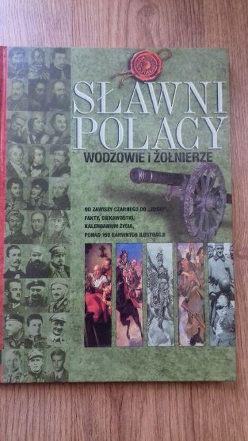 Sławni Polacy. Wodzowie i żołnierze TWARDA OPRAWA
