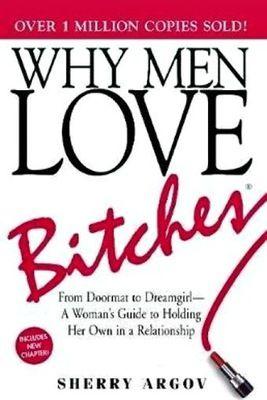 Why men love bitches Sherry Argov
