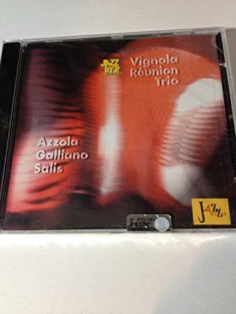 Vignola Reunion Trio (Azzola/Galliano/Salis)
