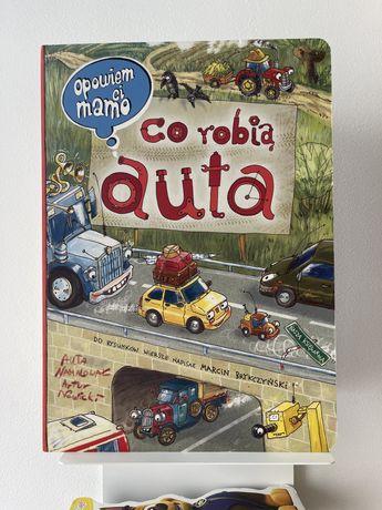 Opowiem ci mamo co robią auta książka jak nowa