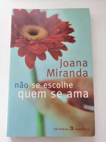 Não se escolhe de quem se ama de Joana Miranda