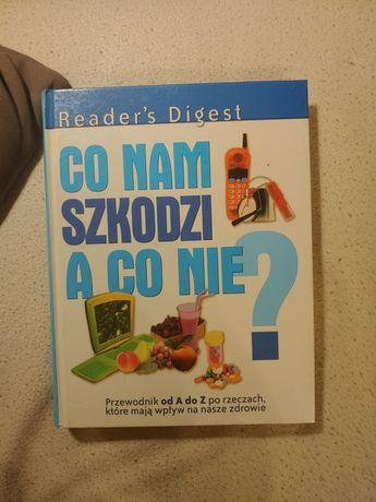 Poradnik Książka Co nam szkodzi A co nie? Readers Digest