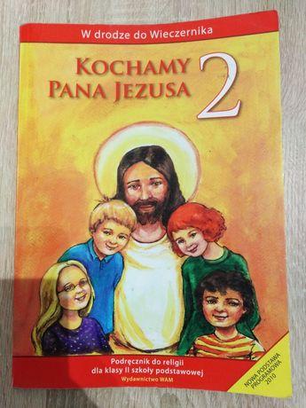 Kochamy Pana Jezusa 2-podręcznik