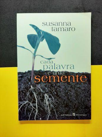 Susanna Tamaro - Cada palavra é uma semente (Portes CTT Grátis)