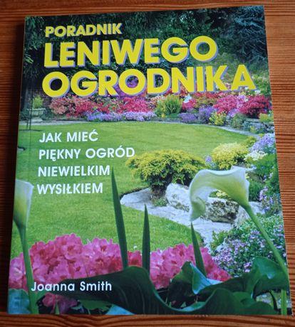 Książka Joanna Smith  - Poradnik leniwego ogrodnika