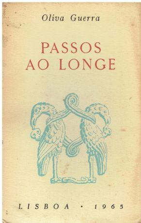 9685 Passos ao Longe de Oliva Guerra / Autografado
