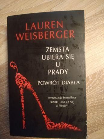"""Zemsta Ubiera Się U Prady Powrót Diabła""""Lauren Weisberger"""