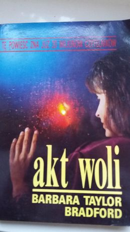 """Akt woli"" B. Taylor, 1991, dobry (38, 30) 3zł"