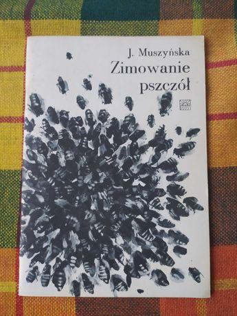 Zimowanie pszczół J. Muszyńska (miód, pszczoły, ul)