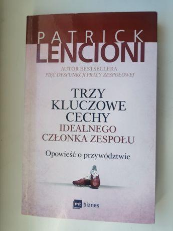 Patrick Lencion - Trzy kluczowe cechy idealnego członka zespołu