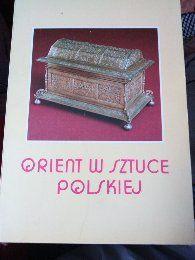 Orient w sztuce Polskiej