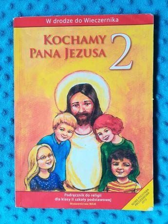 Kochamy Pana Jezusa 2 podręcznik do religii klasa 2