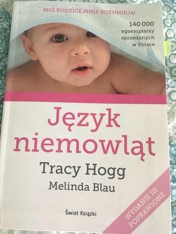 Język niemowląt Tracy Hogg Melinda Blau