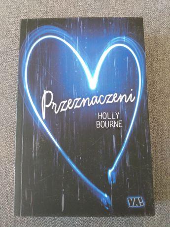 Przeznaczeni - Holly Bourne