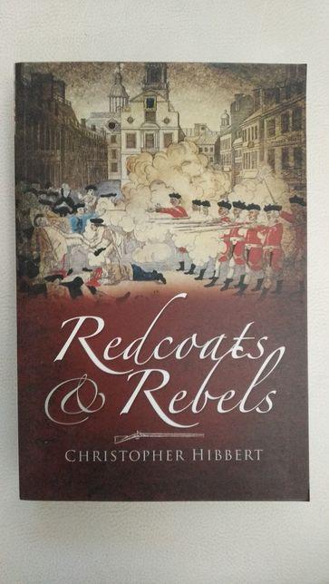 """""""Redcoats and Rebels"""" de Christopher Hibbert"""