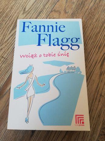 Na sprzedaż: książka Fannie Flagg - wciąż o tobie śnię